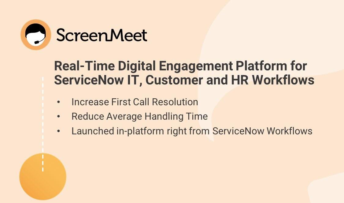 ScreenMeet for ServiceNow IT Workflows, Customer Workflows & HR Workflows