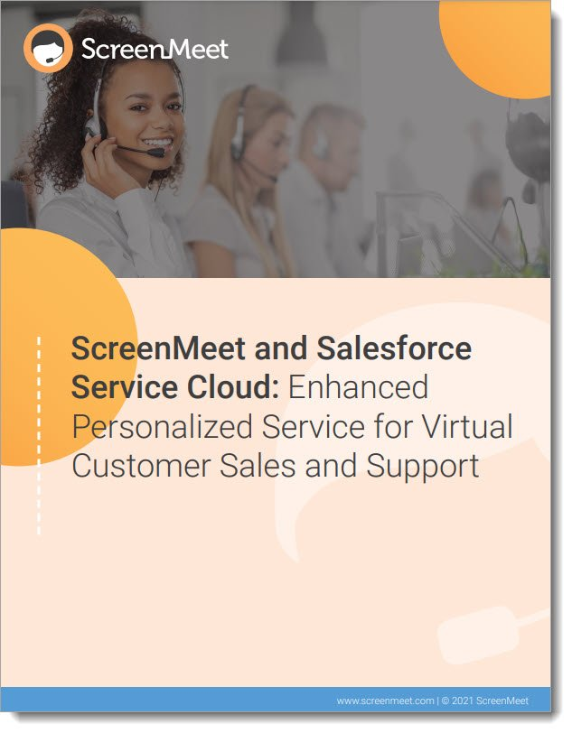 Salesforce Service Cloud + ScreenMeet for Frictionless Customer Service eBook